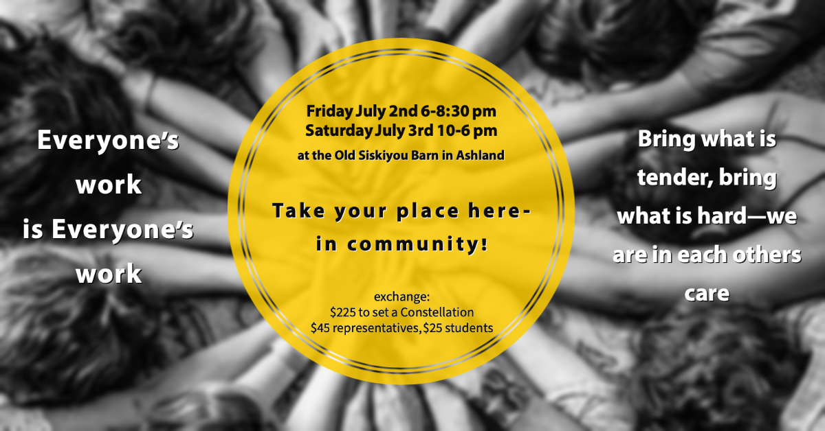 July Community constellation flyer with group of people's arms reaching together towards the center of a circle. Text in the golden circle reads take your place here--in community! with details about the constellation.